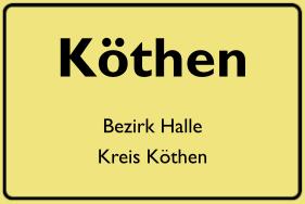 Ortsschild Köthen, DDR